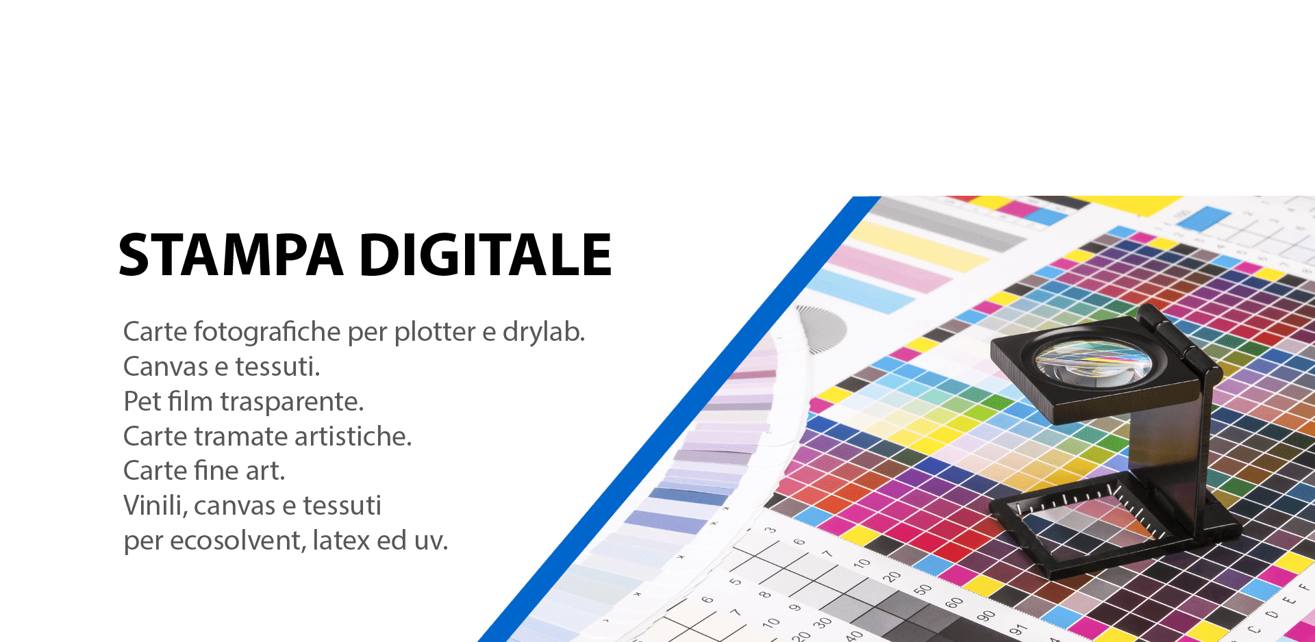 Materiali per la stampa digitale